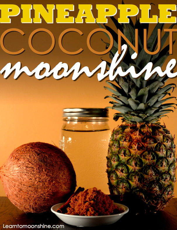 Pineapple Coconut Moonshine